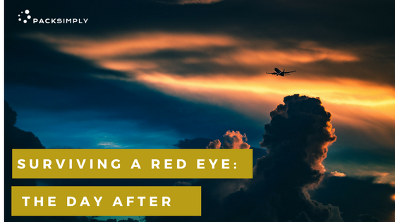 How to survive the day after a 'Red Eye' flight