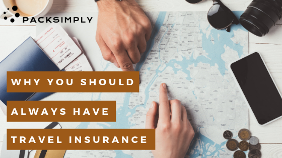 Why You Should Always Have Travel Insurance