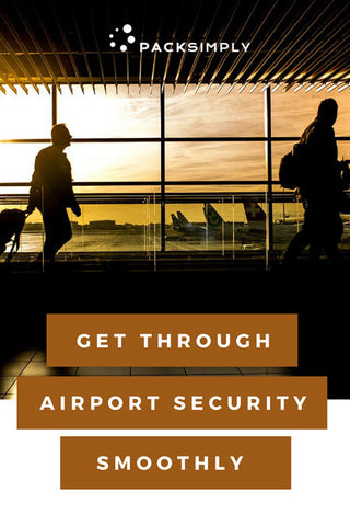 How to Get Through Airport Security Smoothly | Pack Simply Blog