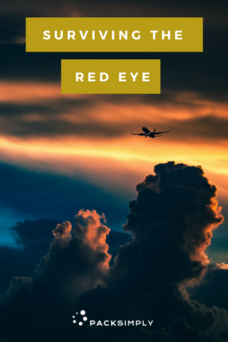 How to Survive a Red Eye Flight the Day After | Pack Simply Blog