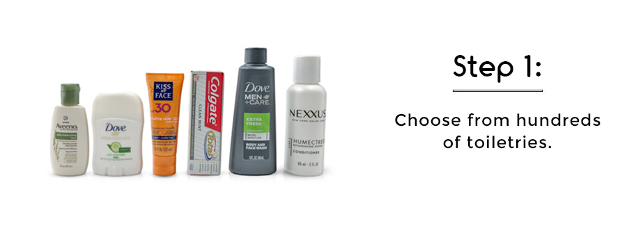 Choose from hundreds of toiletries