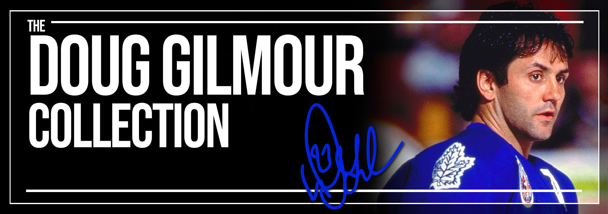 Doug Gilmour Collection Banner