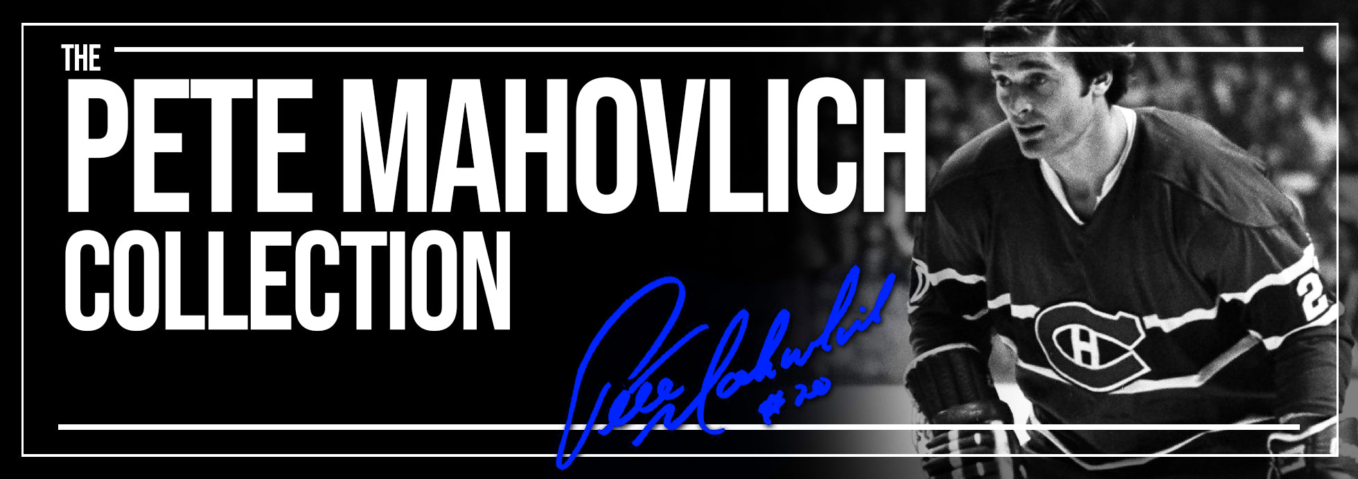 Peter Mahovlich Collection Banner