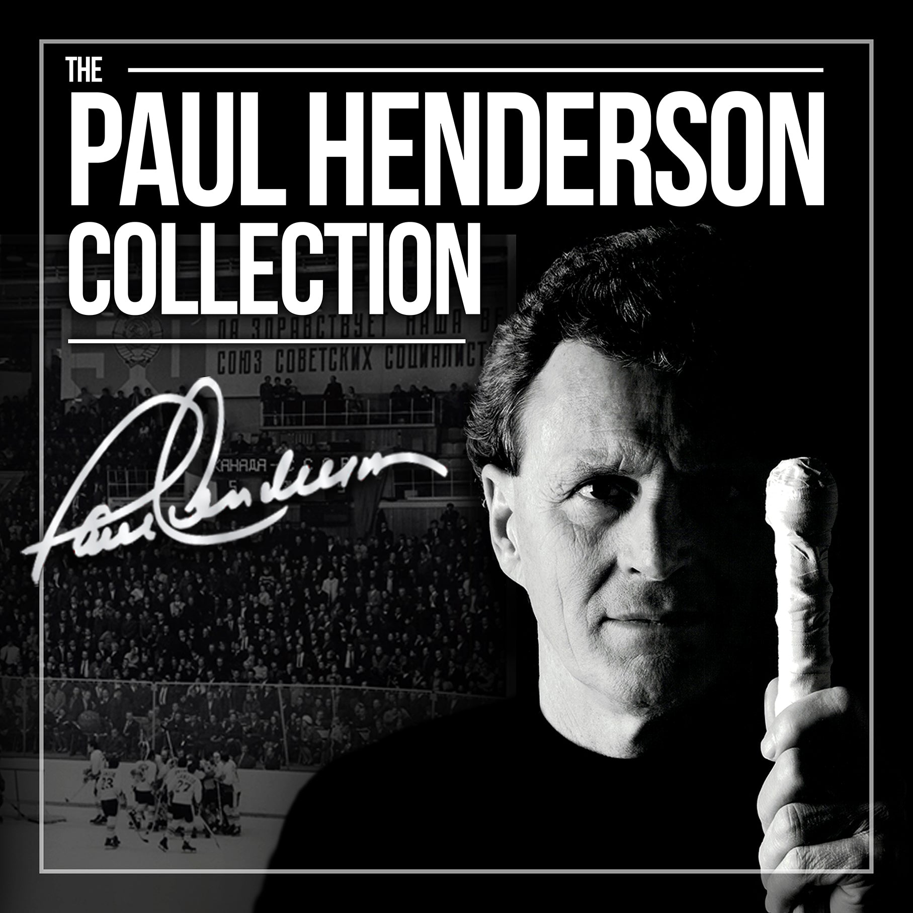Paul Henderson Exclusive Collection