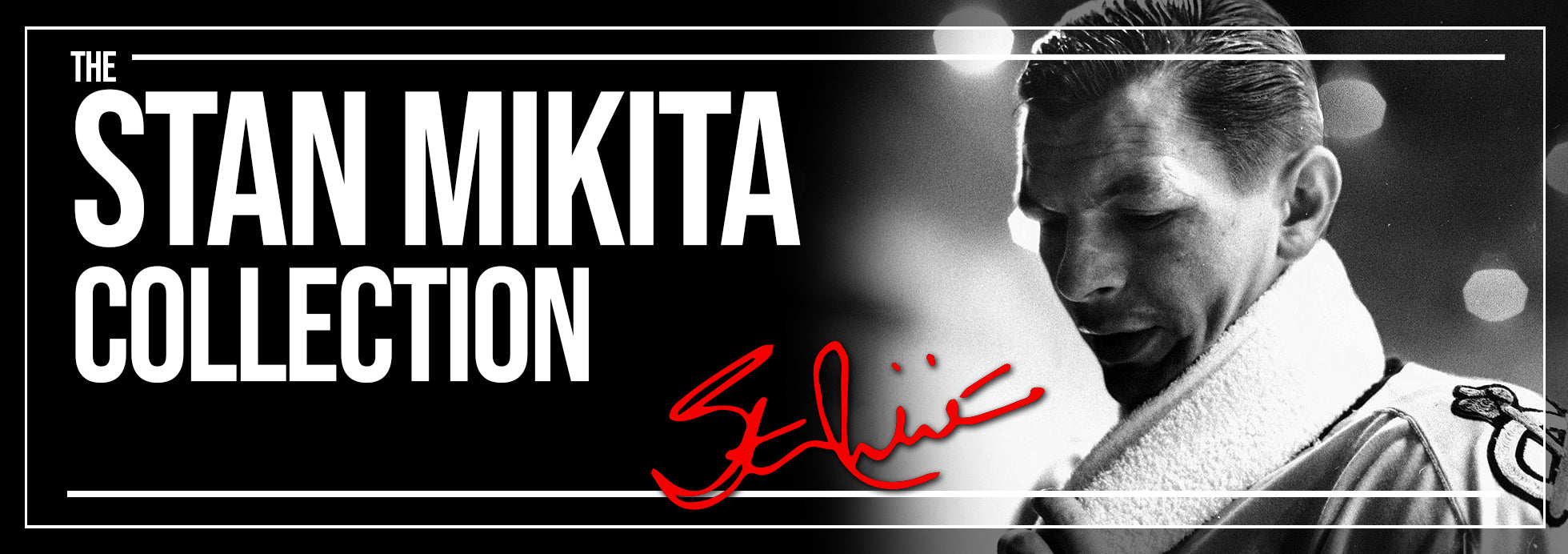Stan Mikita Collection Banner