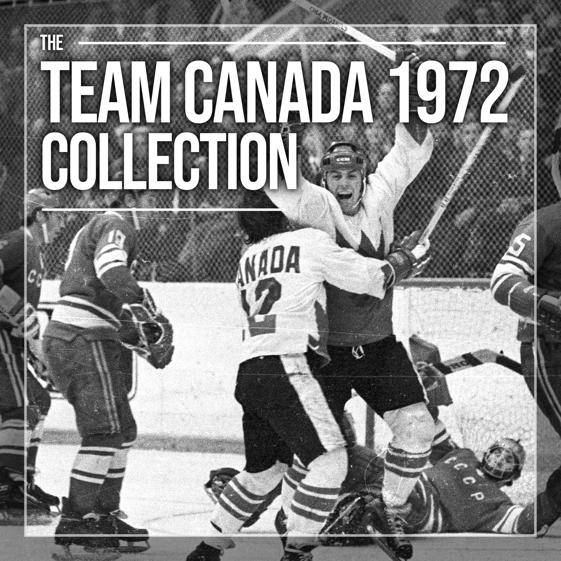 Team Canada 1972 Exclusive Collection