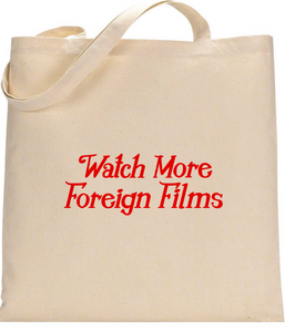 Watch More Foreign Films Tote