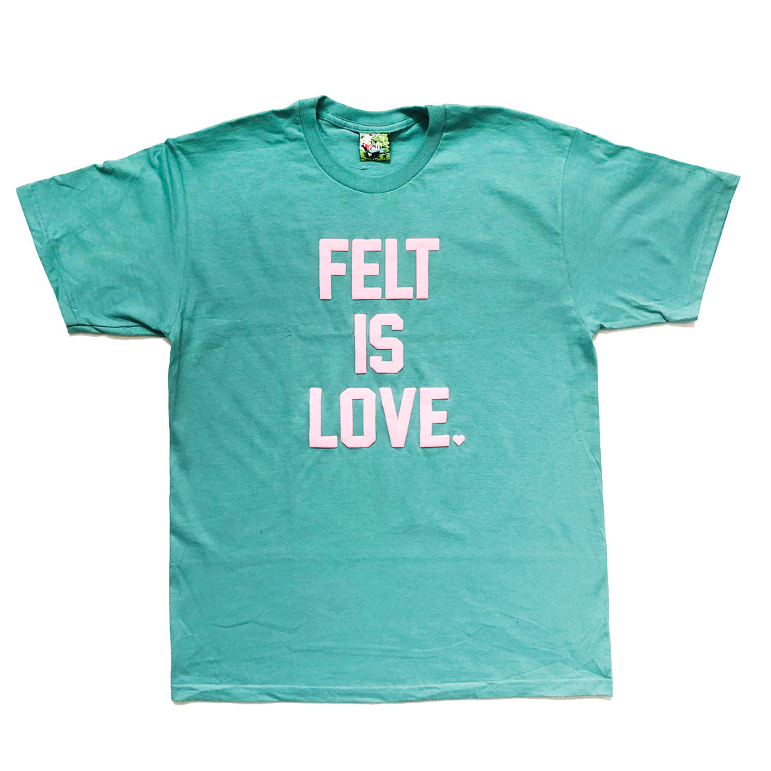 Felt Green 'Felt Is Love' Tee