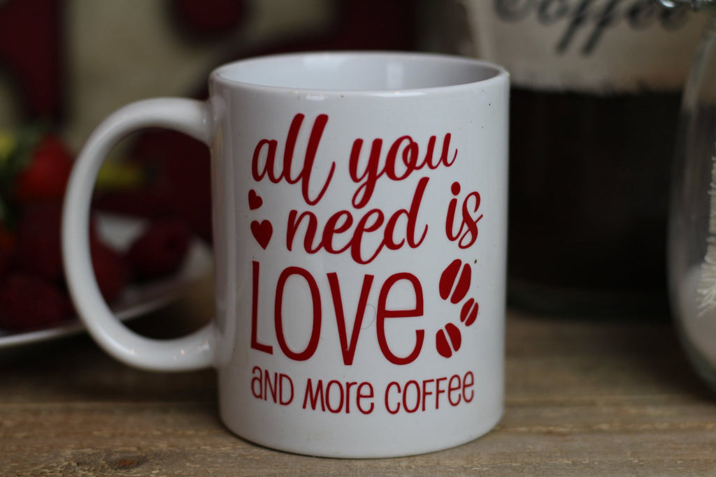 Funny Coffee Mug All You Need Is Love And More Coffee