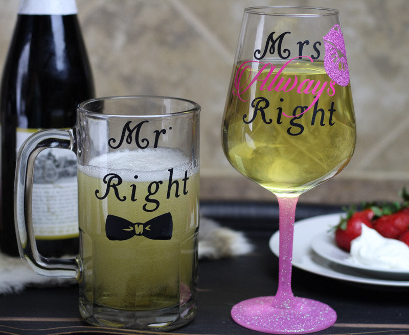 Mr. Right & Mrs. Always Right Glass Set