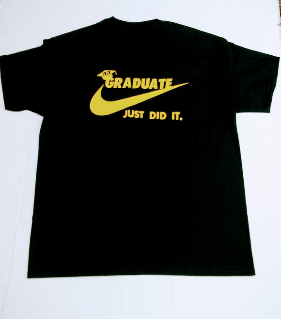 Graduation 2020 Shirt- Custom Graduate Shirt-Just Did It- Grad Tees