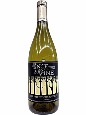 Once Upon A Vine The Fairest Chardonnay