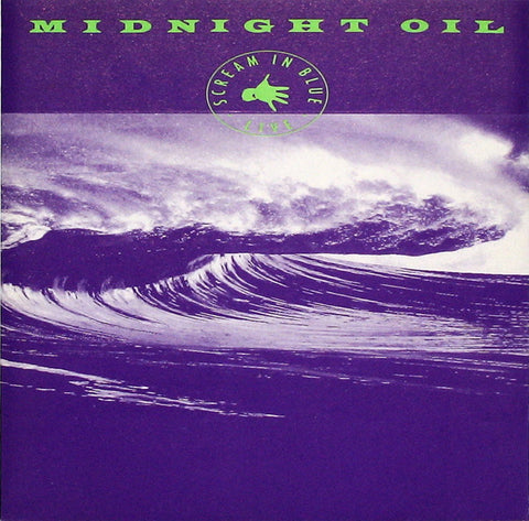 Midnight Oil ‎– Scream In Blue Live /U.S.