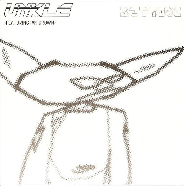 UNKLE Featuring Ian Brown ‎– Be There (single) /U.K.