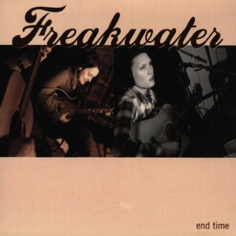 Freakwater ‎– End Time /U.S.