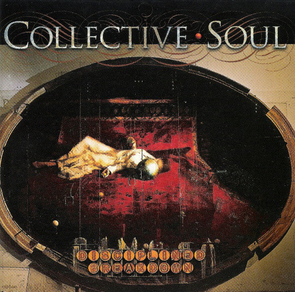 Collective Soul ‎– Disciplined Breakdown /Germany