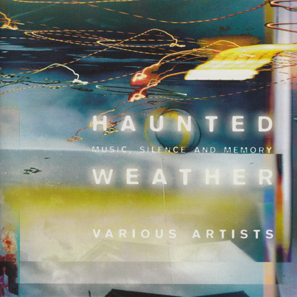 Various ‎– Haunted Weather. Music, Silence And Memory /Japan