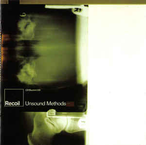 Recoil ‎– Unsound Methods /U.K.