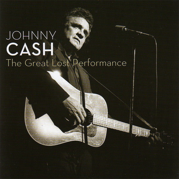 Johnny Cash ‎– The Great Lost Performance /E.U.