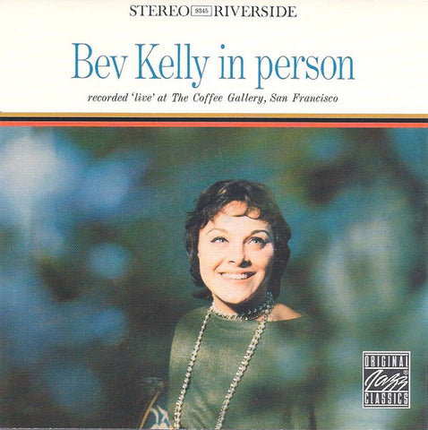 Bev Kelly ‎– Bev Kelly In Person /U.S.