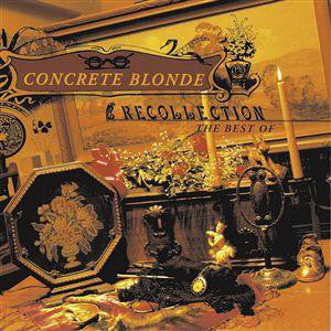 Concrete Blonde ‎– Recollection /Holland