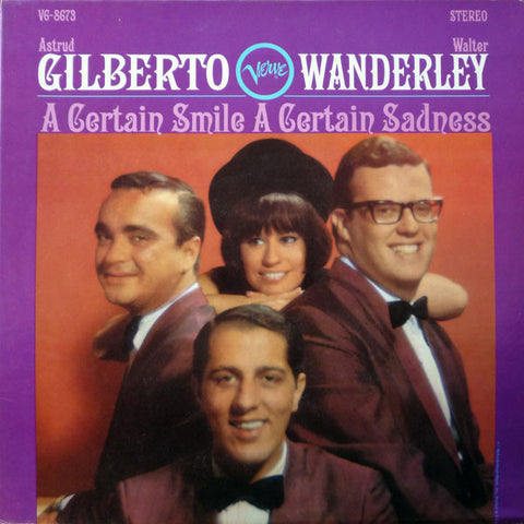 Astrud Gilberto / Walter Wanderley ‎– A Certain Smile A Certain Sadness /Japan
