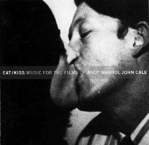 John Cale ‎– Eat/Kiss Music For The Films Of Andy Warhol /U.S.
