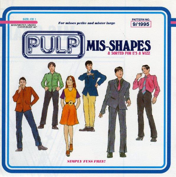 Pulp ‎– Mis-Shapes & Sorted For E's & Wizz (single)/U.K.