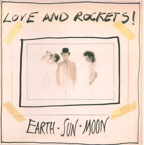 Love And Rockets ‎– Earth • Sun • Moon /U.S.