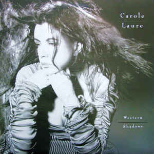 Carole Laure ‎– Western Shadows /France