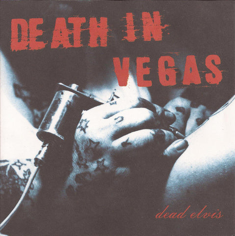 Death In Vegas ‎– Dead Elvis /U.S.