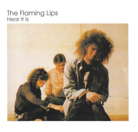The Flaming Lips ‎– Hear It Is /Canada