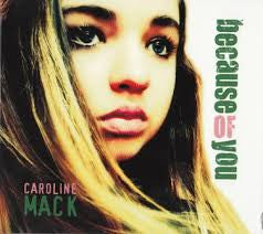Caroline Mack - Because of You /U.S.