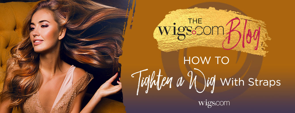 How To Tighten a Wig With Straps
