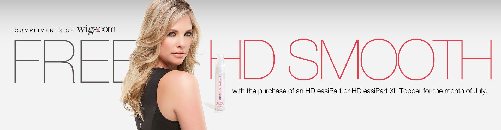 Get a FREE 2.0 oz HD Smooth with purchase!