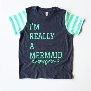 I'm Really a Mermaid - Girls Tee
