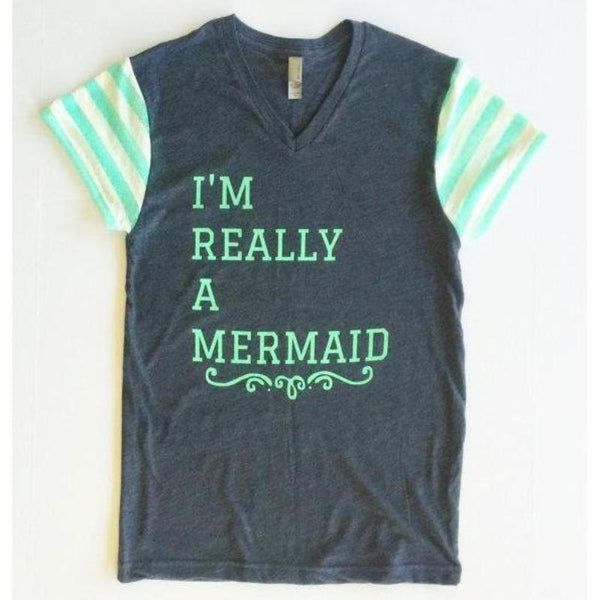 I'm Really a Mermaid - Womens Tee