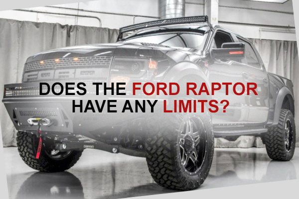 Does the Ford Raptor have any limits?