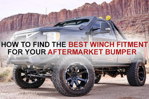How To Find The Best Winch Fitment For Your Aftermarket Bumper