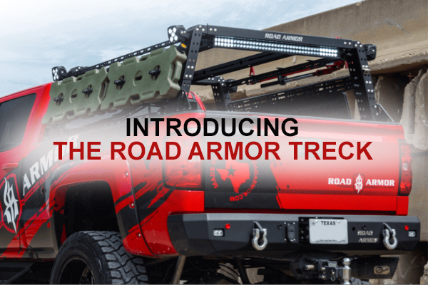 Introducing The Road Armor Treck