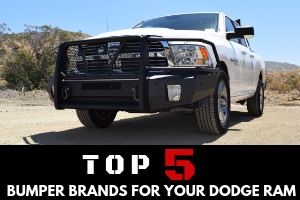 Best of the Best: Top 5 Bumper Brands For Your Dodge Ram Truck