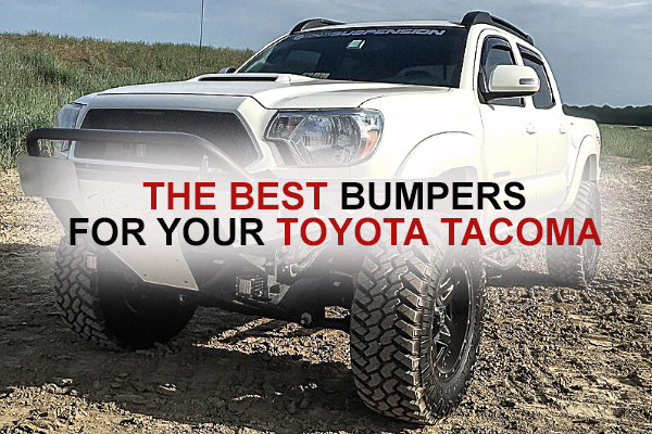The Best Bumpers for your Toyota Tacoma