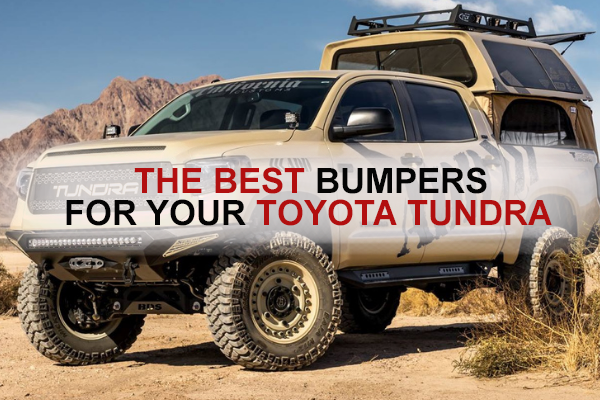 The Best Bumpers for your Toyota Tundra