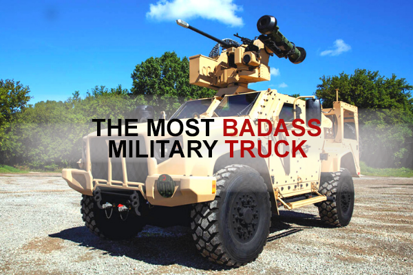 The Most Badass Military Truck