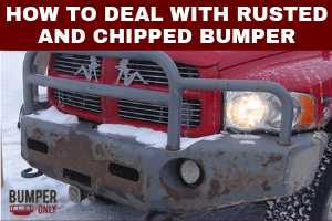 How to deal with rust and chipped paint bumper