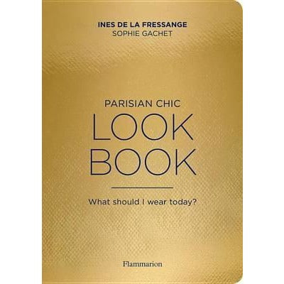 Parisian Chic: Look Book