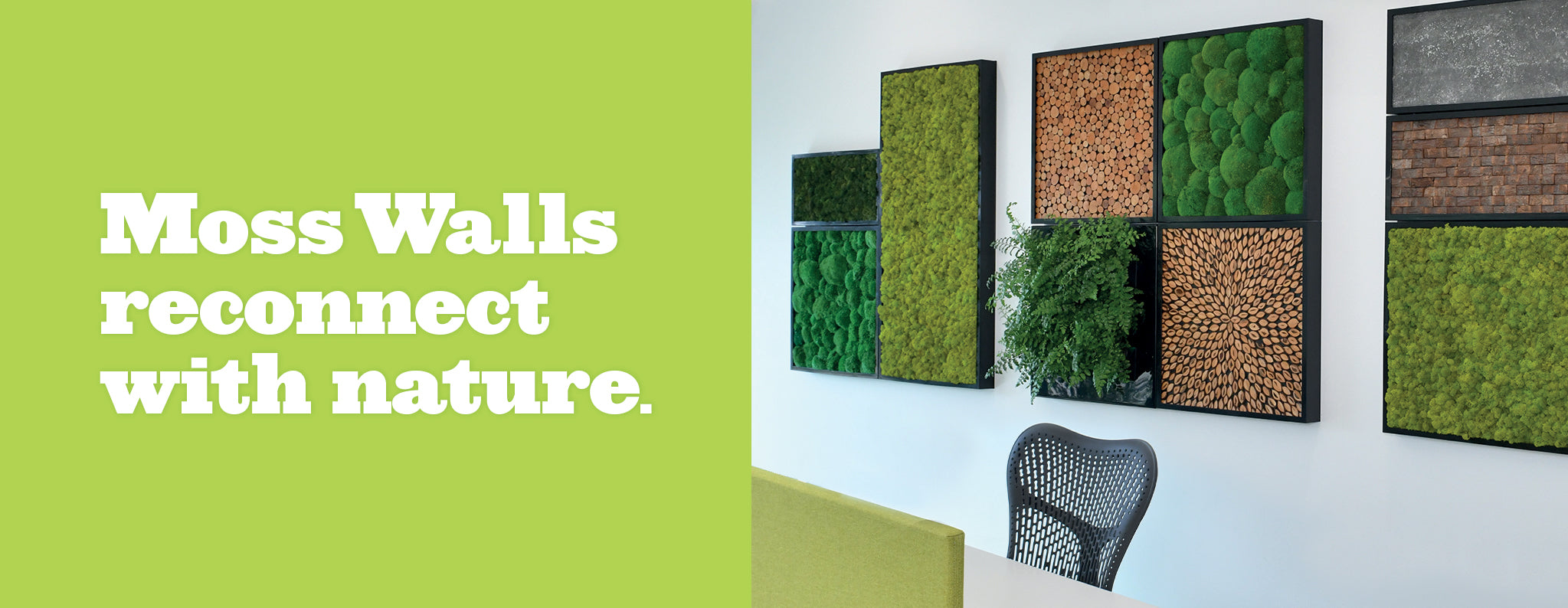 Create your natural moss wall walls using the four frame sizes, sound absorbing reindeer moss, naturally harvested bark patterns, and light stone for a calming aesthetic.