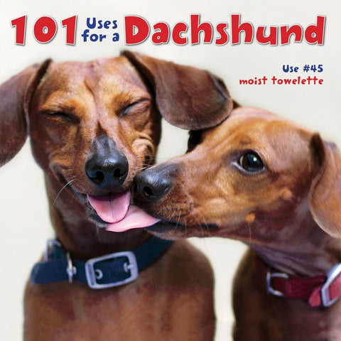 '101 Uses For a Dachshund' Hardcover Coffee Table Book