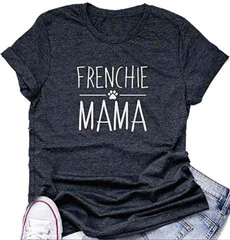 Frenchie Mama Shirt Dog Mom Funny Graphic Tees Womens Letter Print Casual Short Sleeve T-Shirt Tees Tops