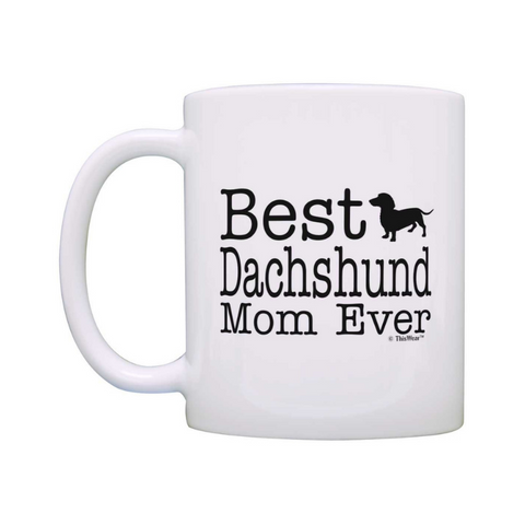 Best dachshund gifts for women - Dachshund mom gift coffee mug
